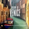 Dream of Venice by Charles Christopher & JoAnn Locktov