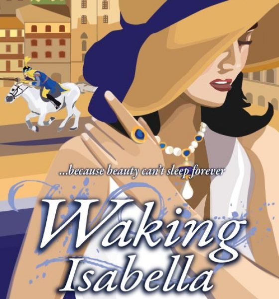 Waking Isabella – Another Great Book by Melissa Muldoon