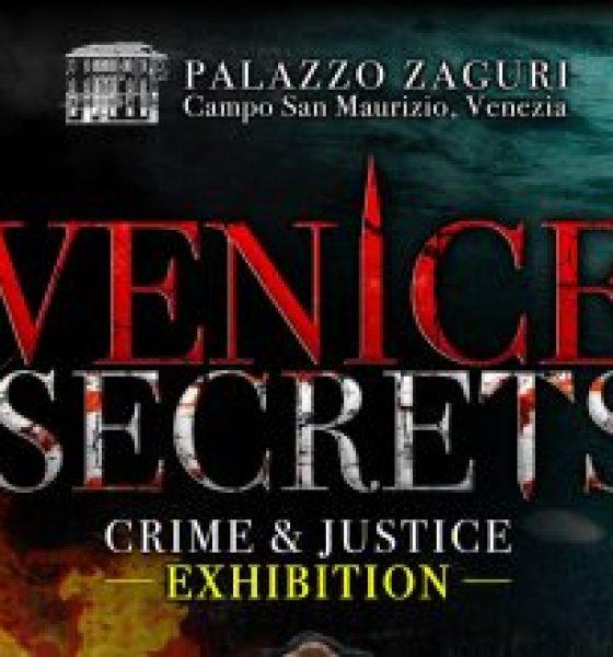 Palazzo Zaguri Big Opening: Venice Secrets – Crime and Justice