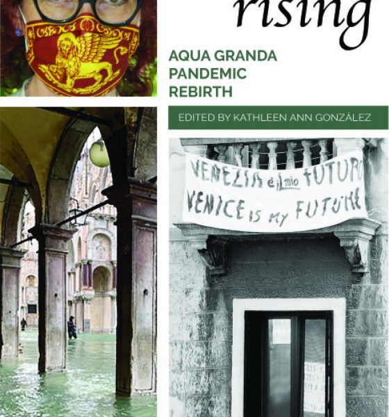 NEW BOOK: Venice Rising: Aqua Granda, Pandemic, Rebirth